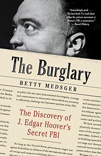 9780804173667: The Burglary: The Discovery of J. Edgar Hoover's Secret FBI