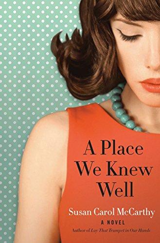 9780804176545: A Place We Knew Well: A Novel
