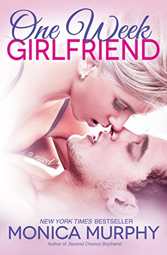 9780804176781: One Week Girlfriend (One Week Girlfriend Quartet)