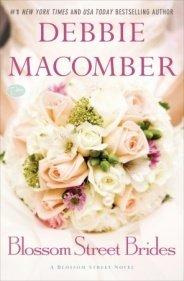 Blossom Street Brides: Debbie Macomber