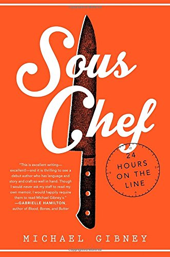 9780804177870: Sous Chef: 24 Hours on the Line