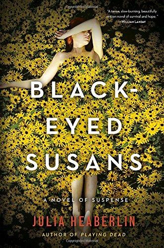 9780804177993: Black-Eyed Susans: A Novel of Suspense