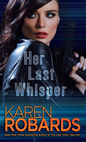 9780804178273: Her Last Whisper: A Novel (Dr. Charlotte Stone)
