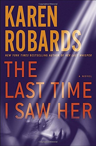 9780804178297: The Last Time I Saw Her: A Novel (Dr. Charlotte Stone)