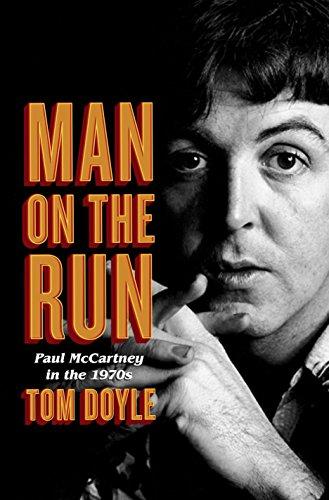 9780804179140: Man on the Run: Paul Mccartney in the 1970s