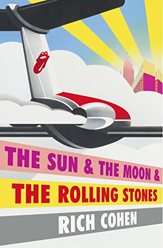 9780804179232: The Sun & the Moon & the Rolling Stones
