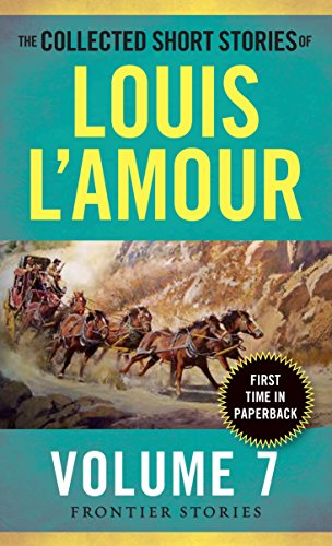 The Collected Short Stories of Louis L'Amour,: L'Amour, Louis