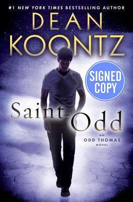 9780804179911: Saint Odd: An Odd Thomas Novel - Signed/Autographed Copy