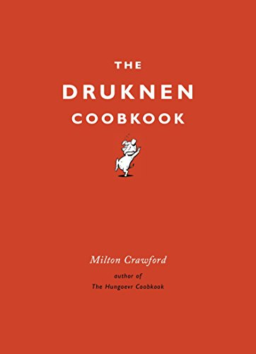 9780804185172: The Drunken Cookbook