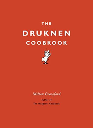 9780804185172: The Drunken Cookbook