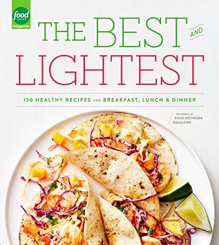 9780804185349: The Best and Lightest: 150 Healthy Recipes for Breakfast, Lunch and Dinner