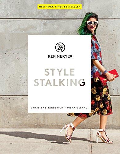 9780804185530: Refinery29. Style Stalking