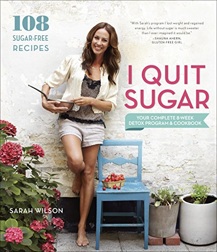 9780804186018: I Quit Sugar: Your Complete 8-Week Detox Program and Cookbook
