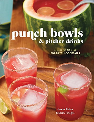 9780804186438: Punch Bowls and Pitcher Drinks: Recipes for Delicious Big-Batch Cocktails