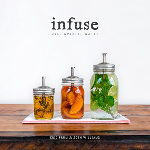9780804186766: Infuse: Oil, Spirit, Water