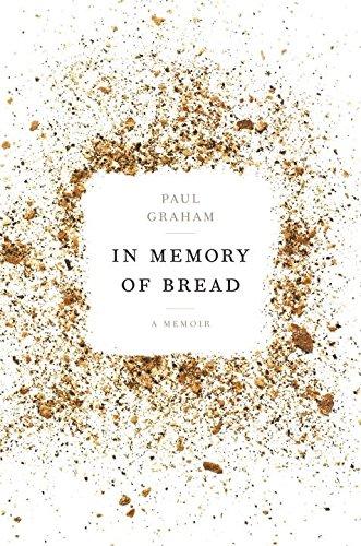 9780804186872: In Memory of Bread: A Memoir