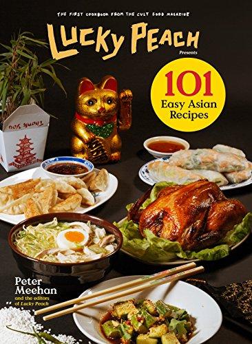 9780804187794: Lucky Peach Presents 101 Easy Asian Recipes