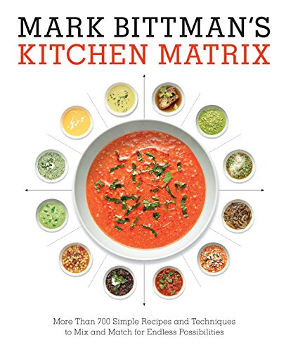Mark Bittman's Kitchen Matrix: Mark Bittman
