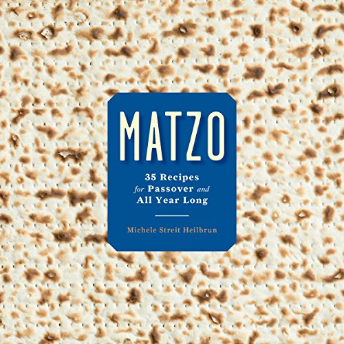 9780804188999: Matzo: 35 Recipes for Passover and All Year Long