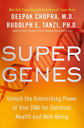 9780804189316: Super Genes: Unlock the Astonishing Power of Your DNA for Optimum Health and Well-being