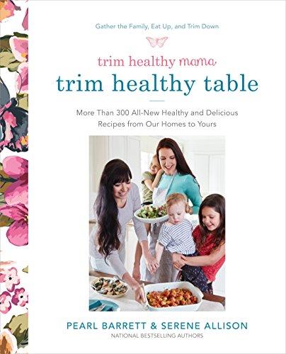 Trim Healthy Mama's Trim Healthy Table: More: Serene Allison