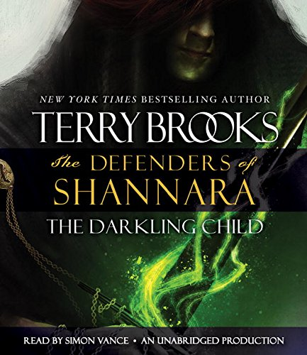 The Darkling Child: The Defenders of Shannara: Terry Brooks