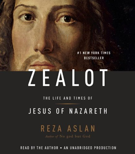 9780804192576: Zealot: The Life and Times of Jesus of Nazareth