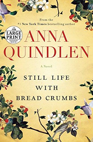 9780804194396: Still Life with Bread Crumbs: A Novel (Random House Large Print)