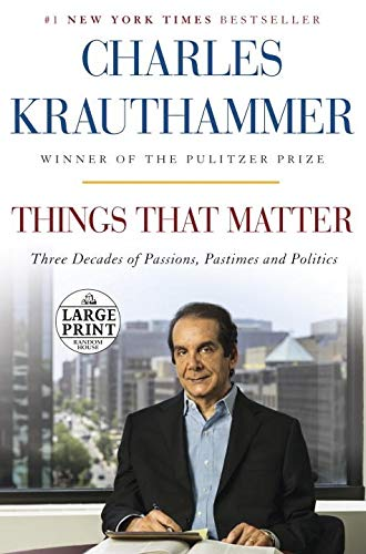 9780804194518: Things That Matter: Three Decades of Passions, Pastimes and Politics (Random House Large Print)