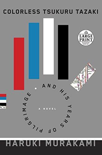 9780804194532: Colorless Tsukuru Tazaki and His Years of Pilgrimage (Random House Large Print)