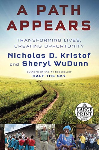 9780804194549: A Path Appears: Transforming Lives, Creating Opportunity (Random House Large Print)
