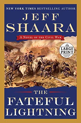 9780804194679: The Fateful Lightning: A Novel of the Civil War (Random House Large Print)