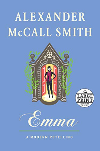9780804194709: Emma: A Modern Retelling (Random House Large Print)
