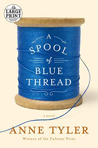 9780804194723: A Spool of Blue Thread (Random House Large Print)