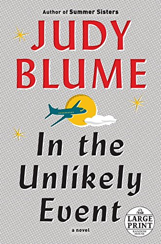 In the Unlikely Event (Random House Large: Blume, Judy