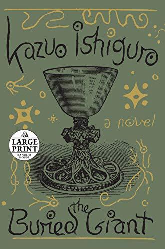 9780804194778: The Buried Giant: A novel (Random House Large Print)