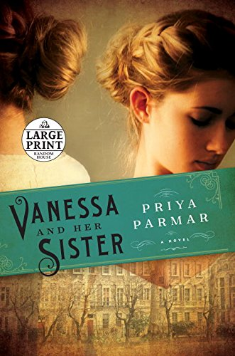 9780804194808: Vanessa and Her Sister: A Novel (Random House Large Print)