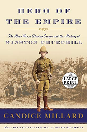 9780804194891: Hero of the Empire: The Boer War, a Daring Escape, and the Making of Winston Churchill (Random House Large Print)