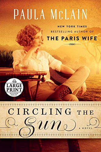 9780804194921: Circling the Sun (Random House Large Print)