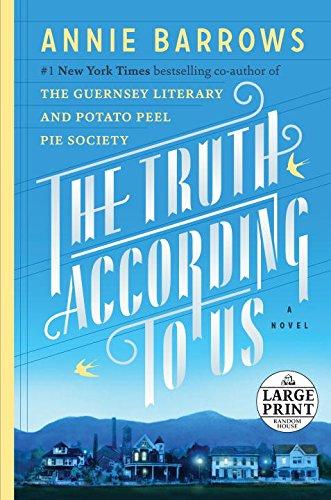 9780804194938: The Truth According to Us: A Novel (Random House Large Print)