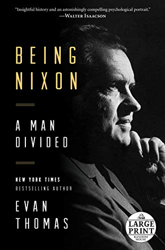 9780804194969: Being Nixon: A Man Divided (Random House Large Print)
