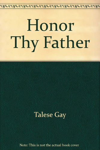 9780804199803: Honor Thy Father by Talese Gay