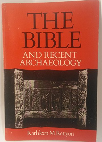 9780804200103: The Bible and recent archaeology