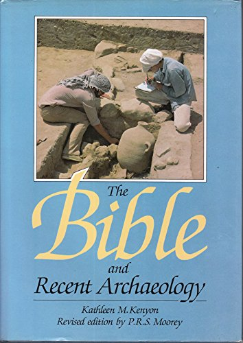9780804200110: The Bible and Recent Archaeology