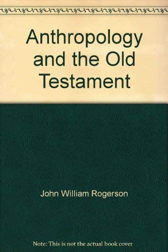 9780804200837: Anthropology and the Old Testament (Growing points in theology)