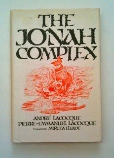The Jonah Complex: Andre Lacocque, Pierre-Emmanuel Lacocque