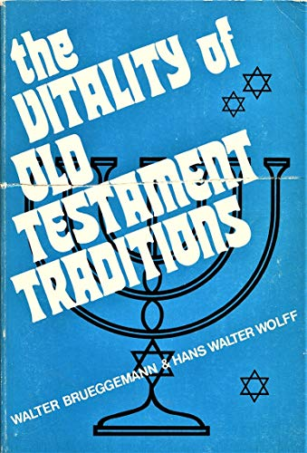 The vitality of Old Testament traditions (0804201110) by Walter Brueggemann