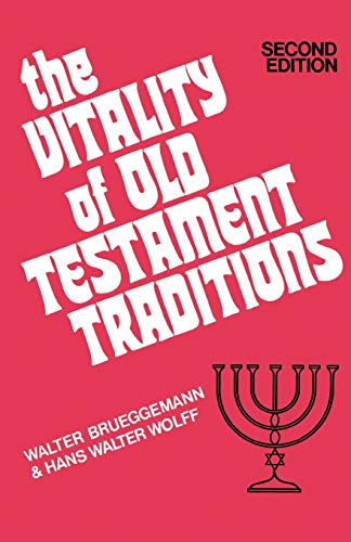 9780804201124: The Vitality of Old Testament Traditions, Revised Edition