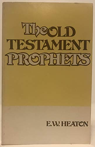 9780804201407: The Old Testament prophets