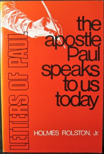 The Apostle Paul speaks to us today (0804202028) by Holmes Rolston